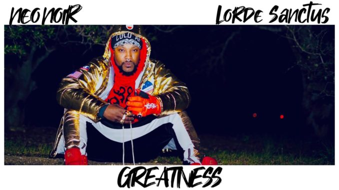 NEO NOIR ft. Lorde Sanctus - Greatness [Future Bass]