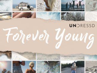UNDRESSD - Forever Young (Alphaville Cover)