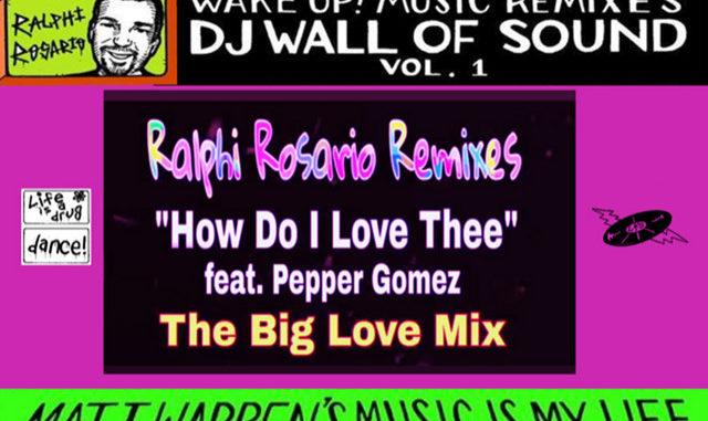 Matt Warren ft Pepper Gomez - How Do I Love Thee (Ralphi Rosario Big Love Mix)