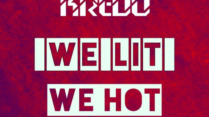 Rocco Kredo - We Lit We Hot