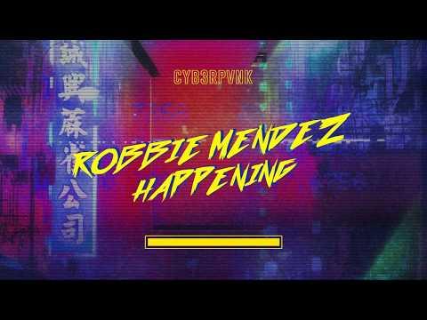 Robbie Mendez - Happening [Dance & EDM]