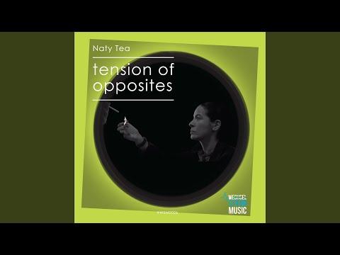 Naty Tea - Tension of Opposites [Tech House]