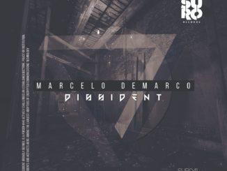 Marcelo Demarco - Dissident [Techno]