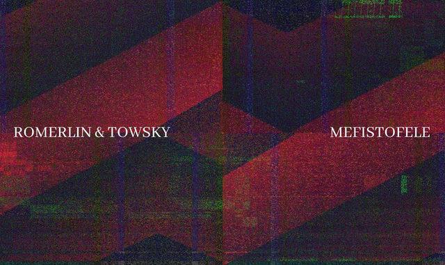 Romerlin x Towsky - MEFISTOLE [Techno, Tech Trance]