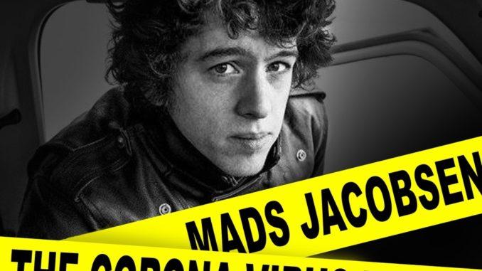 Mads Jacobsen - The Corona Virus Blues (The Astronaut Remix)