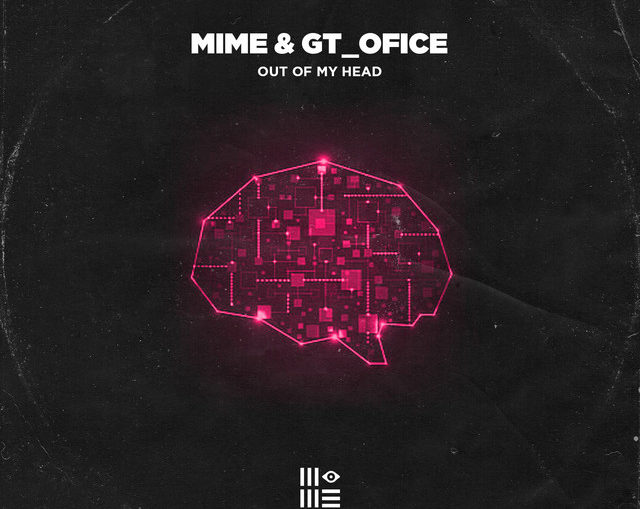 Mime x Gt_Ofice - Out Of My Head