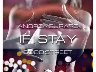 Andrea Curato & Coco Street - If I Stay