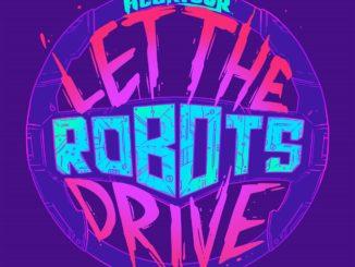 Heartour - Let The Robots Drive [Dreamwave, Synthwave]
