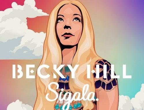 Becky Hill x Sigala - Heaven On My Mind