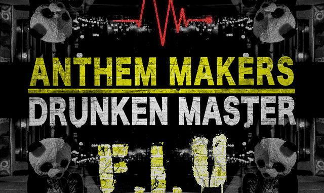 Anthem Makers - Drunken Master