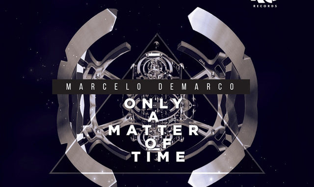 Marcelo Demarco - Only a Matter Of Time