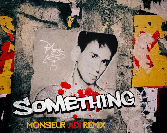 Pablo Iranzo - Something (Monsieur Adi Remix)