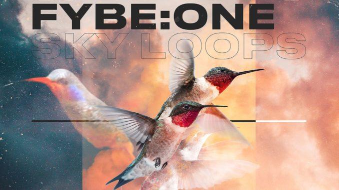 Fybe:One - Sky Loops
