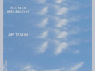 Jay Triana Blue Skies Over Biscayne