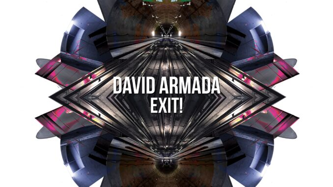 David Armada - Exit! EP