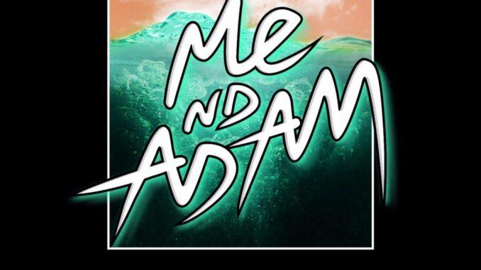 Me Nd Adam - Rewind [Electronic, Indie Dance]