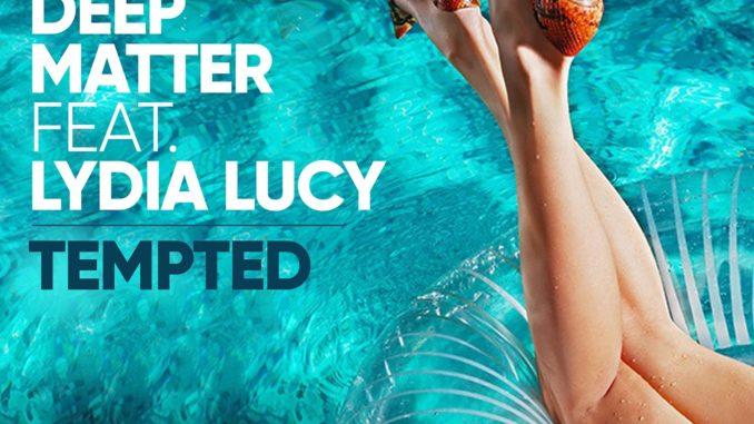 Damon Hess & Deep Matter Ft. Lydia Lucy - Tempted [House, EDM]