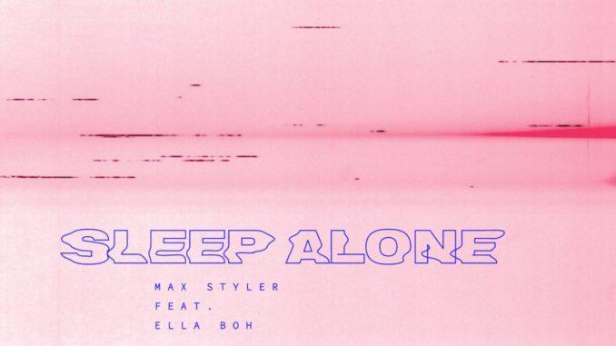 Max Styler - Sleep Alone (feat. Ella Boh) [Future Bass, Trap]