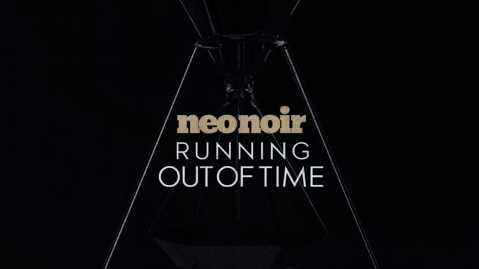 Neo Noir - Running Out Of Time [Indie pop, EDM]