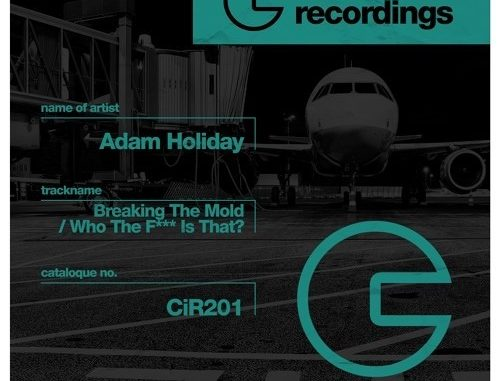 Adam Holiday - Breaking The Mold [Tech House]