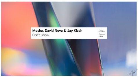 Moska, David Nova & Jay Klash - Don't Know [Dance, EDM]