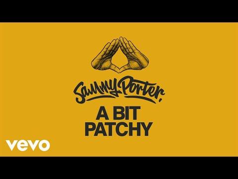 Sammy Porter - A Bit Patchy